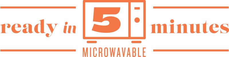 Microwavable in 5 minutes!